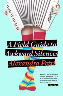 Cover image for A Field Guide to Awkward Silences