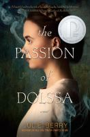 The passion of Dolssa : a novel