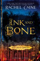 Ink and bone : the Great Library