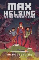 Max Helsing and the Thirteenth Curse