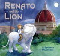Renato and the Lion