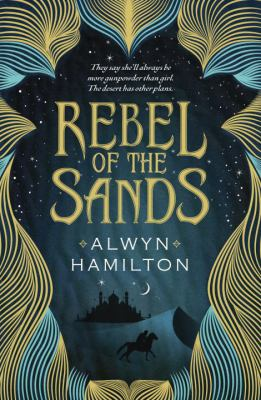 Rebel of the Sands book jacket