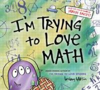 I'm Trying to Love Math - Barton, Bethany