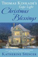 Thomas Kinkade's Cape Light Christmas Blessings