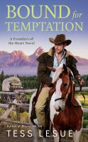 Bound for Temptation A Frontiers of the Heart Novel.