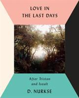 Love in the Last Days
