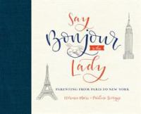 Say Bonjour to the Lady