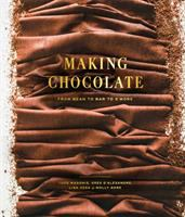 Making Chocolate : From Bean to Bar to Smores