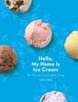Hello, My Name Is Ice Cream