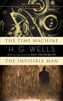 The Time Machine ; And, the Invisible Man