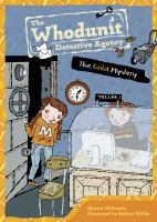 The Gold Mystery / Martin Widmark ; Illustrated by Helena Willis