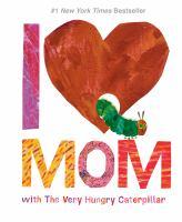 I [heart] Mom