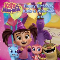 Happy Birthday, Kate and Mim-Mim!