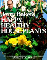 Jerry Baker's Happy, Healthy House Plants