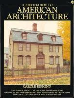 A Field Guide to American Architecture