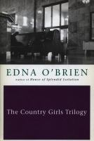 The Country Girls Trilogy and Epilogue