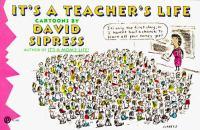 It's A Teacher's Life