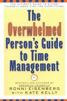 The Overwhelmed Person's Guide to Time Management