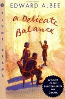 A delicate balance : a play