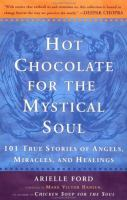 Hot Chocolate for the Mystical Soul