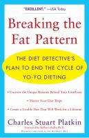 Breaking the Fat Pattern