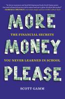More Money, Please