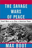 The Savage Wars of Peace