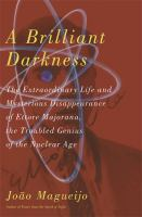 A Brilliant Darkness