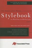 Associated Press 2009 Stylebook and Briefing on Media Law