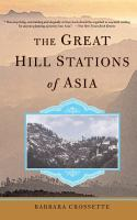 The Great Hill Stations of Asia