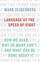 Language at the Speed of Sight