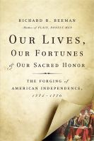 Our Lives, Our Fortunes and Our Sacred Honor