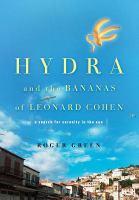 Hydra and the Bananas of Leonard Cohen