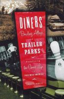 Diners, Bowling Alleys, and Trailer Parks