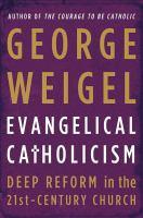 Evangelical Catholicism