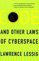 Code, and Other Laws of Cyberspace