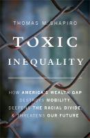 Toxic Inequality