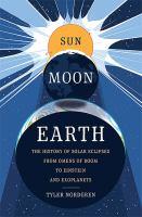 Sun, Moon, Earth