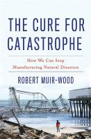 The Cure for Catastrophe
