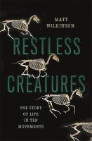 Restless Creatures
