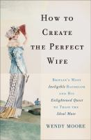 How to Create the Perfect Wife