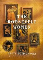 The Roosevelt Women