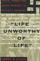 """""""Life Unworthy of Life"""""""