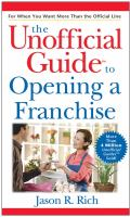 The Unofficial Guide to Opening A Franchise