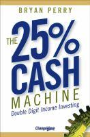 The 25% Cash Machine