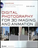 Digital Photography for 3D Imaging and Animation
