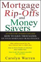 Mortgage Ripoffs & Money Savers