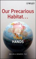 Our Precarious Habitat-- It's in your Hands