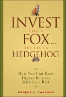 Invest Like A Fox, Not Like A Hedgehog