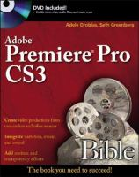 Adobe Premiere Pro CS3 Bible
